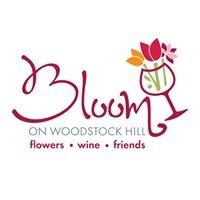 Bloom On Woodstock Hill