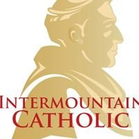 Intermountain Catholic