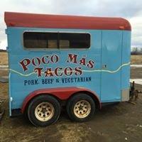 Poco Más Tacos