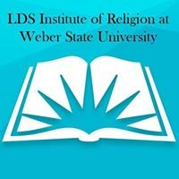 LDS Institute at Weber State