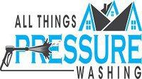 All Things Pressure Washing
