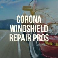 Corona Windshield Repair Pros