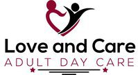 Love and Care Social Adult Day Center