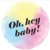 Oh, hey Baby!