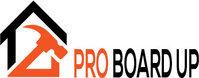 Emergency Board up Service 24 hours ProBoardUp