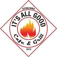 It's All Good Cafe & Grill