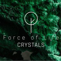 Force of Life Crystals