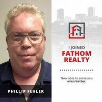 Phillip Fehler Broker Fathom Realty