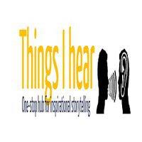 Things I Hear