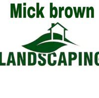 mick brown gardening and landscaping