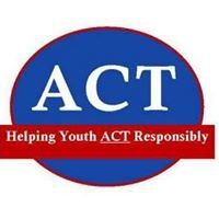 ACT- Helping Youth ACT Responsibly