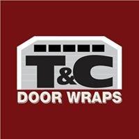 T & C Door Wraps