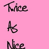 Twice As Nice Schenevus