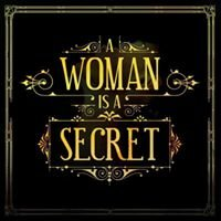 A Woman Is A Secret