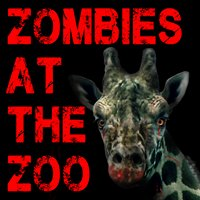 Zombies at the Zoo