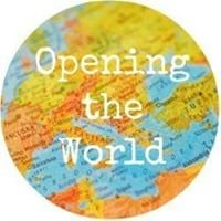 Opening the World