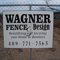 Wagner Fence & Design
