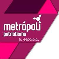 Metrópoli Patriotismo