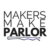 Makers Make Parlor