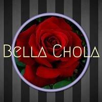 Bella Chola