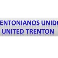 Trentonianos Unidos/ United Trenton