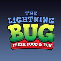 The Lightning Bug - Fresh Food and Fun