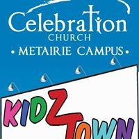 Celebration Church's KidZTown - Metairie Campus