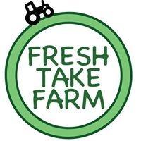 Fresh Take Farm
