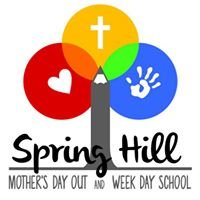 Spring Hill Mother's Day Out & Week Day School