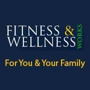 Fitness & Wellness Works
