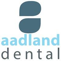Aadland Dental - Preventive and Restorative Care