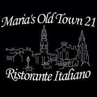 Maria's at Old Town 21 Ristorante Italiano