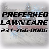 Preferred Lawn Care and Snowplowing