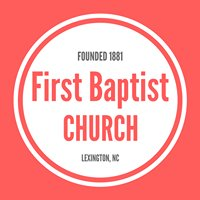 First Baptist Church, Lexington, NC