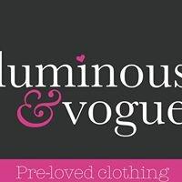 Luminous and Vogue