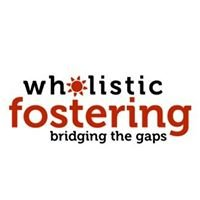 Wholistic Fostering