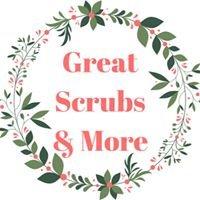 Great Scrubs & More
