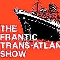 The Frantic Trans-Atlantic Show on 91.9 WCAL