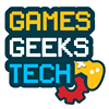 Games Geeks Tech