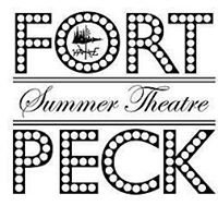 Fort Peck Summer Theatre
