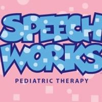 Speech Works Pediatric Therapy, LLC