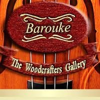 Barouke - The WoodCrafters Gallery