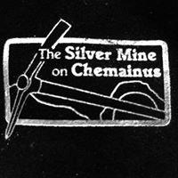 Silver Mine on Chemainus