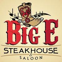 Big E Steakhouse & Saloon