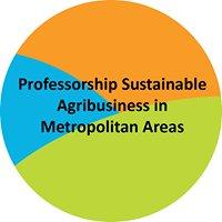Professorship Sustainable Agribusiness in Metropolitan Areas