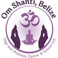 Om Shanti Belize Wellness Center,  School &  Hotel