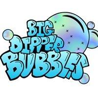 Big Dipper Bubbles