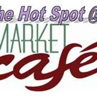 the Hot Spot at the Market Cafe