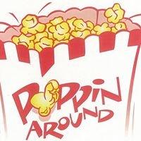 Poppin around gourmet popcorn