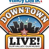 Valley Bank's Downtown LIVE